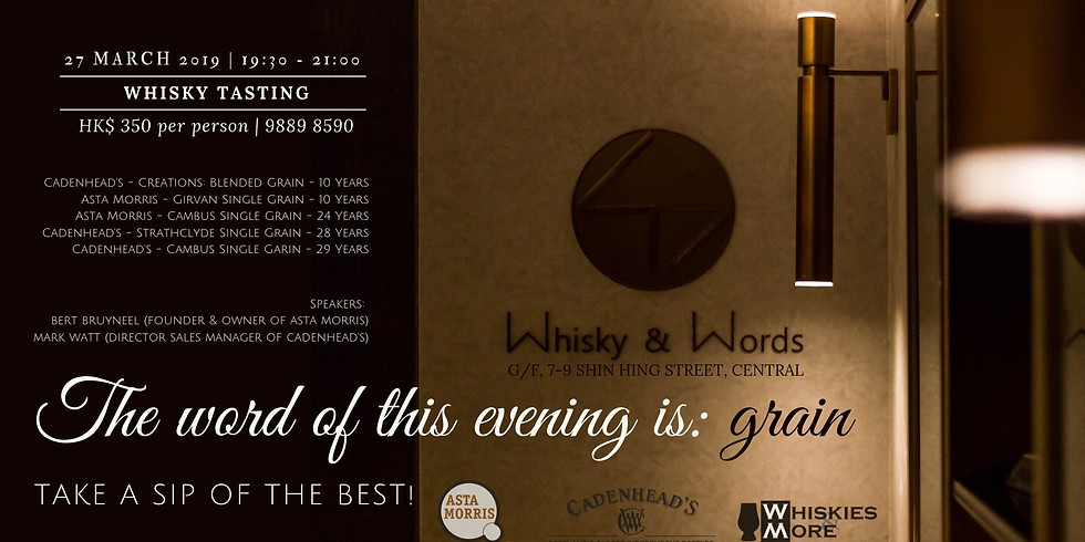 Whisky Tasting : The Word of this evening is Grain
