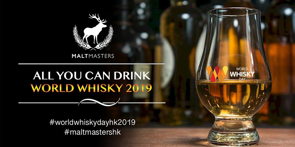 All You Can Drink World Whisky 2019 Hosted by Malt Masters