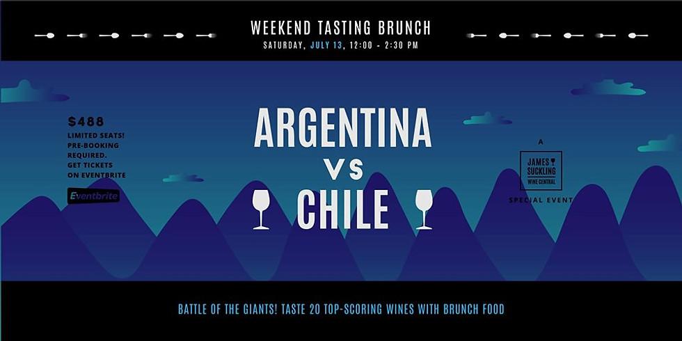 Argentina vs Chile ROUND 2 - Weekend Tasting Brunch July 13