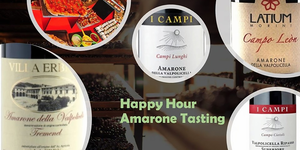 Happy Hour with Amarone Tasting