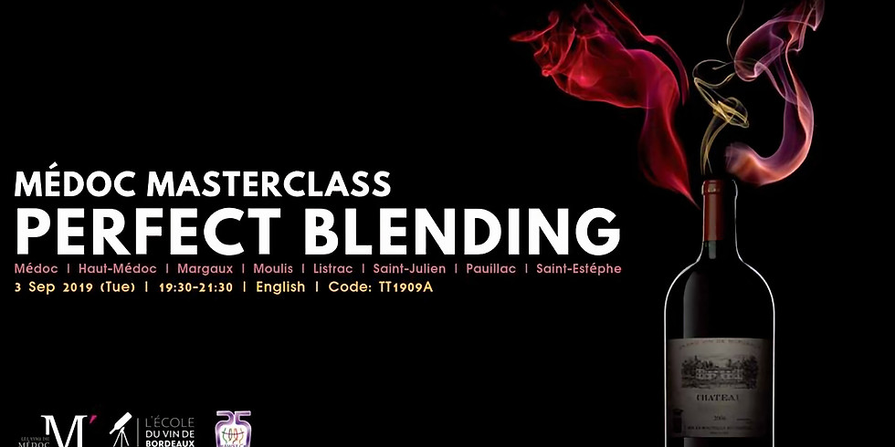 Médoc Masterclass – Perfect Blending