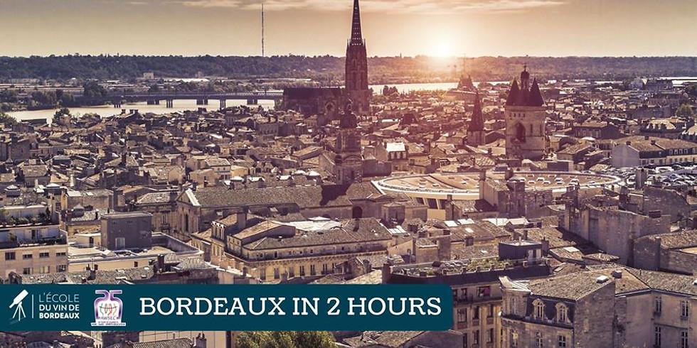 Bordeaux in 2 Hours