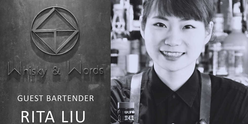 Whisky&Words Guest Bartender Shift with Rita Liu