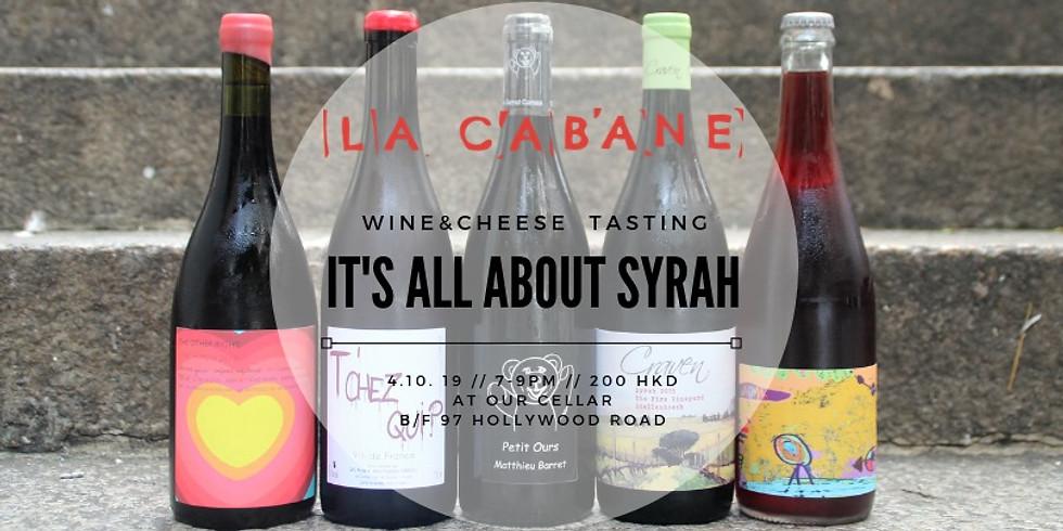 Syrah Tasting [wine&cheese tasting]
