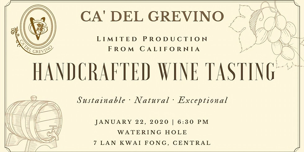 Ca' Del Grevino Handcrafted Wine Tasting at Watering Hole