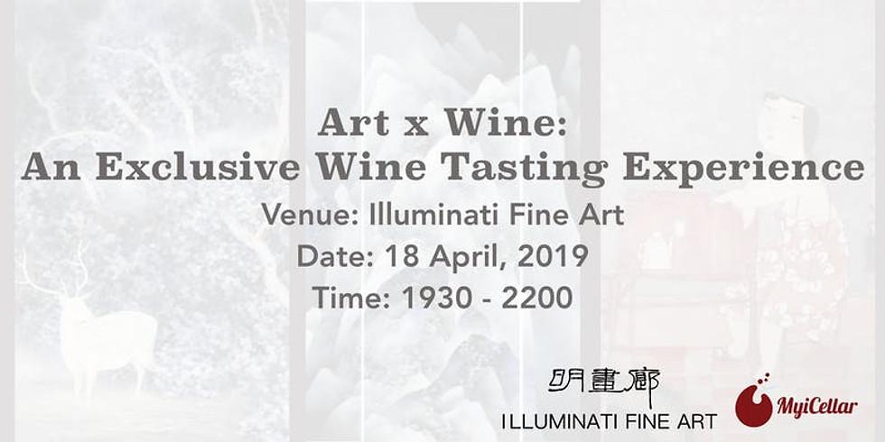 Art X Wine MyiCellar X Illuminati Fine Art!