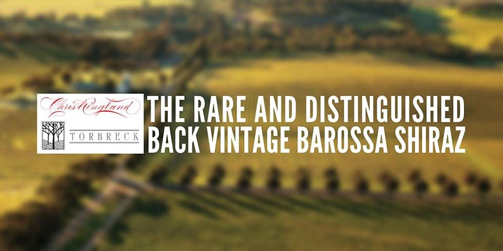 The Rare and Distinguished: Back Vintage Barossa Shiraz
