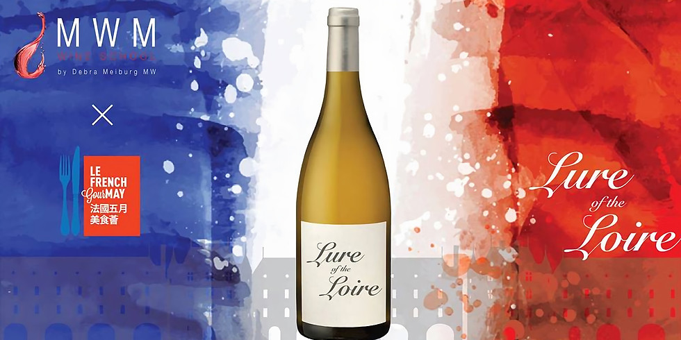 Le French GourMay: Lure of the Loire