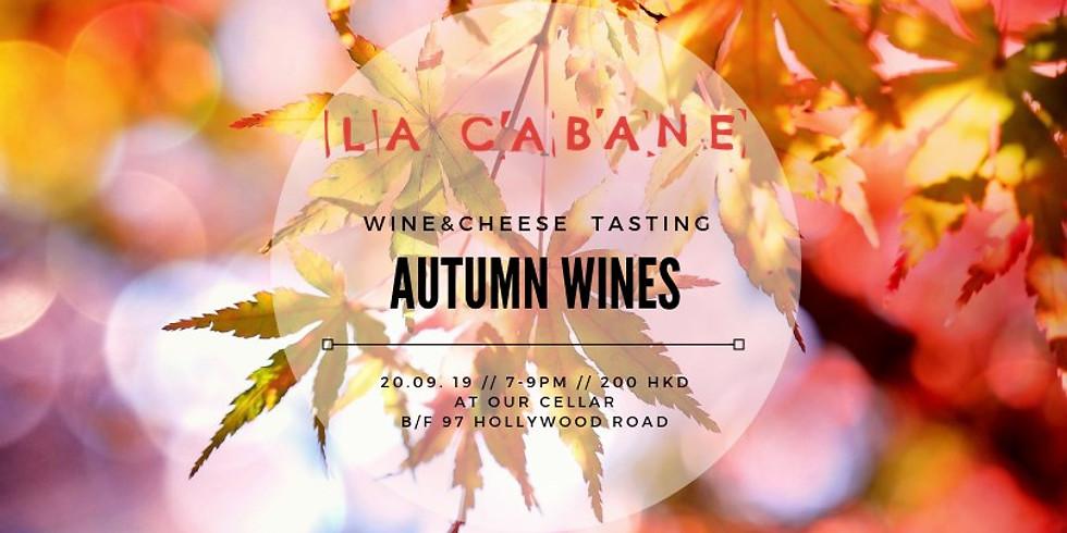 Autumn Wines [wine&cheese pairing]