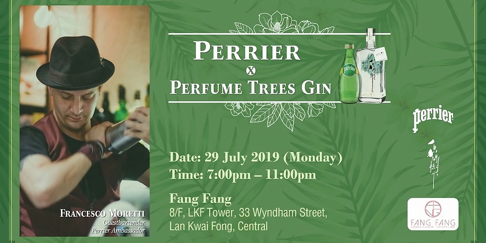 Perrier x Perfume Trees Gin_Guest Bartender at Fang Fang