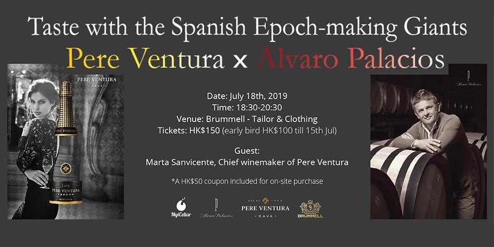 Taste with Epoch-making Giants 【Pere Ventura x Alvaro Palacios】
