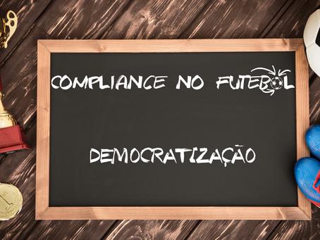 Compliance no futebol e Democratização