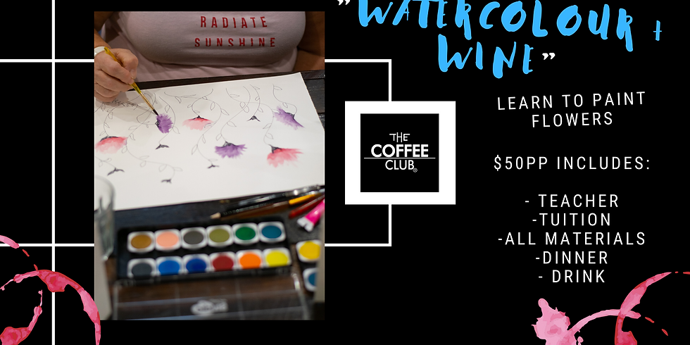Watercolour & Wine - Learn to paint flowers!
