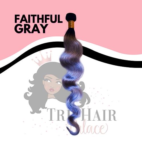 Faithful Gray
