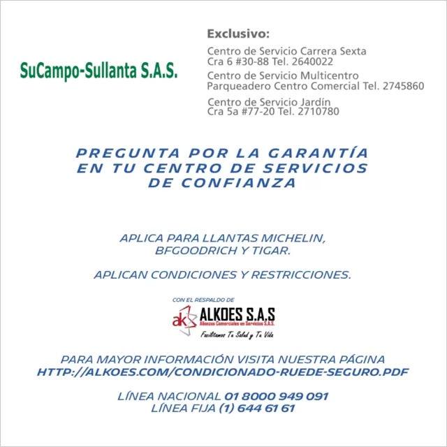 Garantía exclusiva de SuCampo-Sullanta S.A.S.