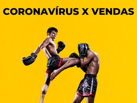 CORONAVÍRUS X VENDAS