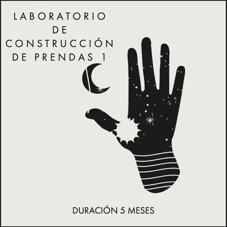 LABORATORIO DE CONSTRUCCIÓN DE PRENDAS 1