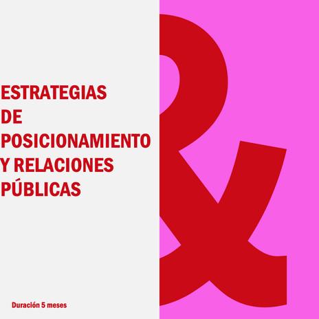 ESTRATEGIAS DE POSICIONAMIENTO Y RELACIO