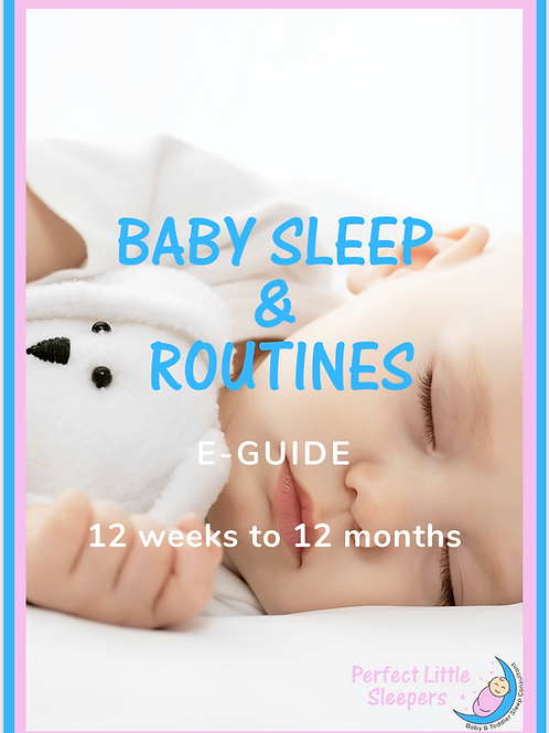 Baby Sleep & Routines E-Guide