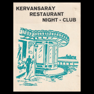 Kervansaray Nightclub Restaurant