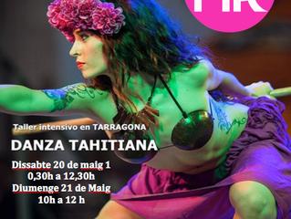 Ampliem a dos dies el taller de dansa Tahitiana!