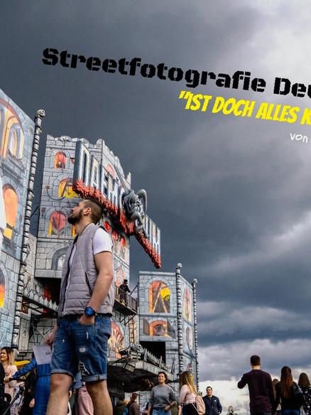 Streetfotografie - Ist doch alles Kirmes! Part 2