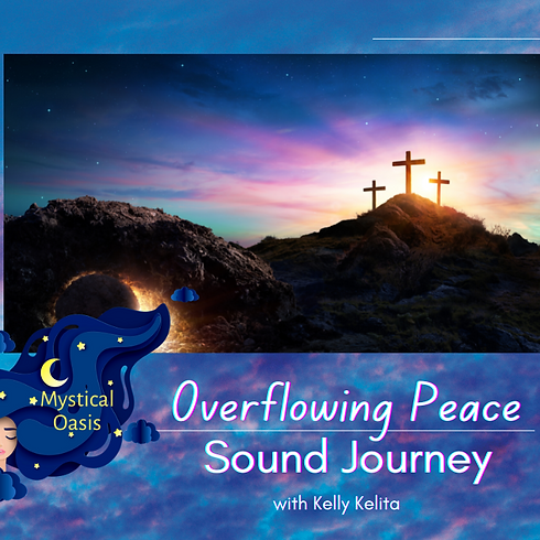 Overflowing Peace Sound Journey
