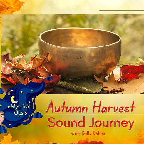Autumn Harvest Sound Journey
