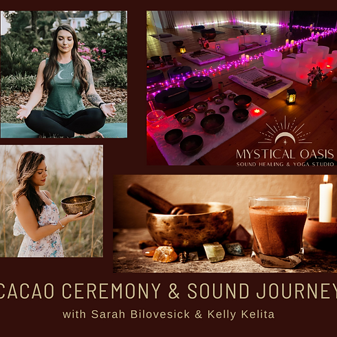 Sacred Cacao Ceremony & Sound Bath Journey