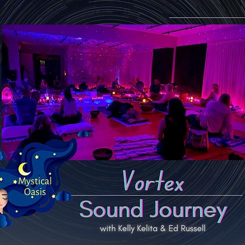 Vortex Sound Journey with Kelly Kelita & Ed Russell