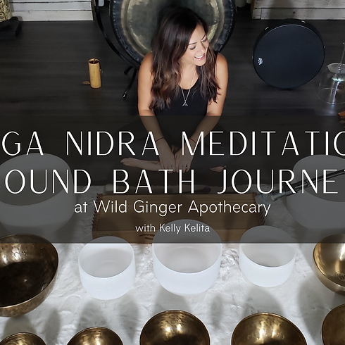 Yoga Nidra Meditation + Sound Bath