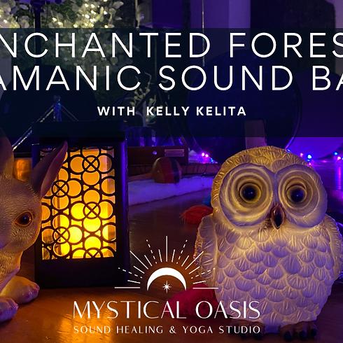 Enchanted Forest Shamanic Sound Bath