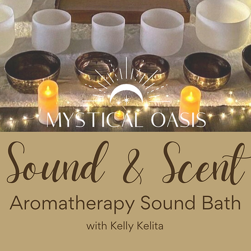 Sound & Scent - Aromatherapy Sound Bath