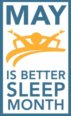 Better Sleep Month in May