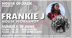 House of Jack Frankie J workshop