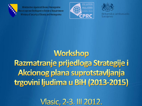 Održan workshop u sklopu projekta Procjena efikasnosti politika borbe protiv trgovine ljudima u BiH