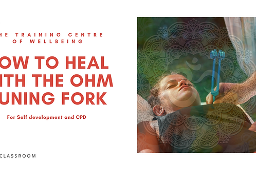 Healing with the mid Ohm Tuning fork for self development and CPD