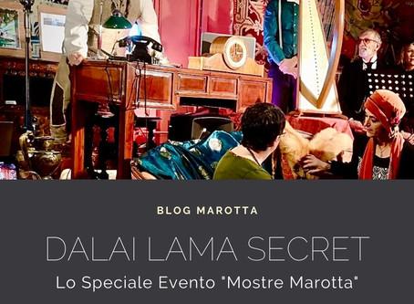 """Dalai Lama Secret... Lo speciale evento """"Mostre Marotta"""""""