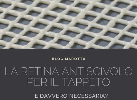 Hai davvero bisogno di un retina antiscivolo per il tuo tappeto?