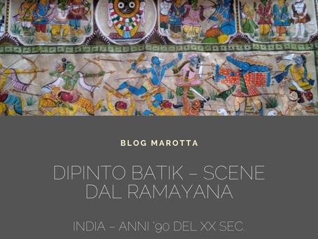 DIPINTO BATIK – SCENE DAL RᾹMᾹYAṆA - INDIA – Anni '90 del XX sec.