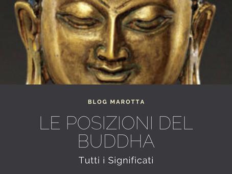 Le posizioni del Buddha: tutti i significati