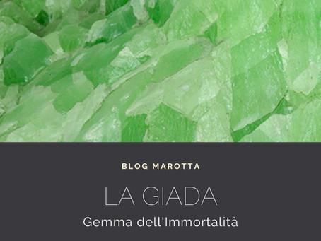 Giada, la gemma dell'immortalità.