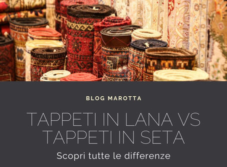Tappeti in Lana VS Tappeti in Seta. Scopri tutte le differenze