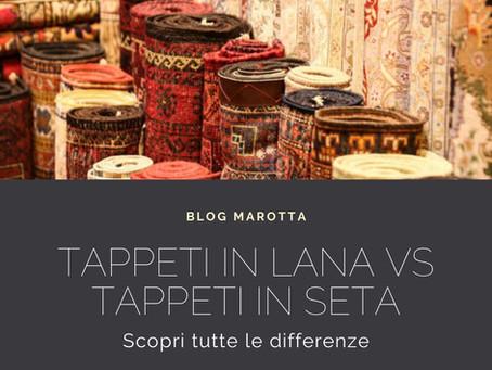 Tappeti in Lana VS Tappeti in Seta. Scopri tutte le differenze