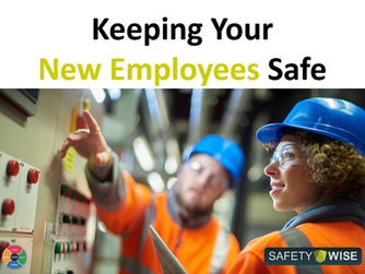 Keeping Your New Employees Safe