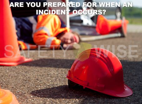 Are You Prepared For When An Incident Occurs?