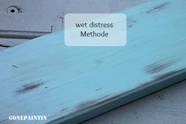 Wet distressing mit Kreidefarbe