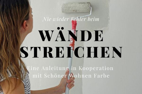 Wände streichen professionell in Kooperation mit Schöner Wohnen Farbe