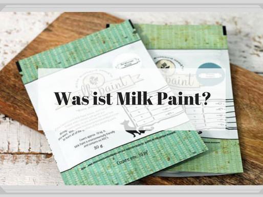 Milk Paint - Was ist das?