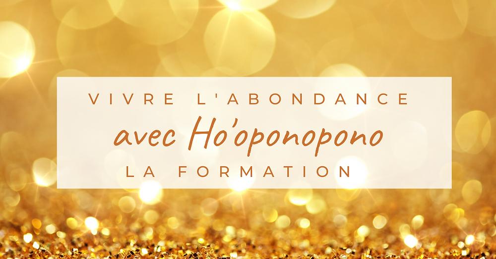 Formation vivre l'abondance avec Ho'oponopono